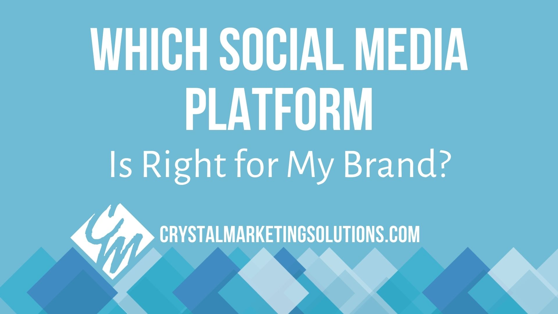 Which Social Media Platform Is Right for My Brand?